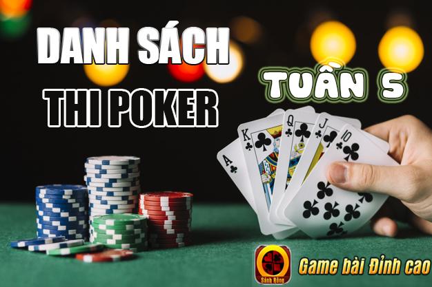 Top 06 Cao Thủ Sẽ Tham Dự Vòng Đấu Tuần Đã Xuất Hiện Tại Tuần Thứ 5 của Giải Đấu Poker Mùa 1