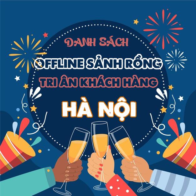 SẢNH RỒNG Công Bố Danh Sách Game Thủ tham gia Offline Tri Ân Khách Hàng tại Hà Nội