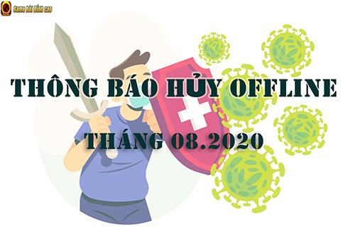 SẢNH RỒNG CHÍNH THỨC THÔNG BÁO HỦY OFFLINE THÁNG 08.2020 TẠI TP.HỒ CHÍ MINH & HÀ NỘI